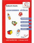 Legkisebbek játékai - Deákné B. Katalin