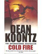 Cold Fire - Dean, Koontz