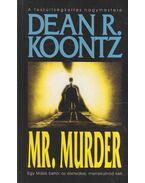 Mr. Murder - Dean, Koontz