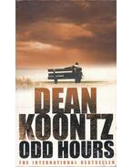 Odd Hours - Dean, Koontz