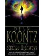Strange Highways - Dean, Koontz