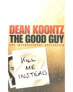 The Good Guy - Dean, Koontz