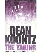 The Taking - Dean, Koontz