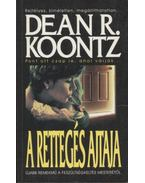 A rettegés ajtaja - Dean R. Koontz