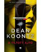 A tiltott ajtó - Dean R. Koontz