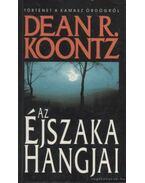 Az éjszaka hangjai - Dean R. Koontz