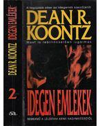 Idegen emlékek II. - Dean R. Koontz