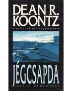 Jégcsapda - Dean R. Koontz