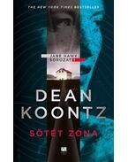 Sötét zóna - Jane Hawk sorozat 1. - Dean R. Koontz