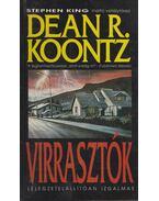 Virrasztók - Dean R. Koontz