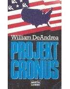 Projekt Cronus - DeANDREA, WILLIAM