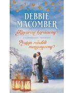 Kisvárosi karácsony / Postán rendelt menyasszony - Debbie Macomber