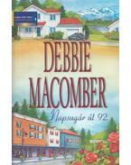 Napsugár út 92. - Debbie Macomber