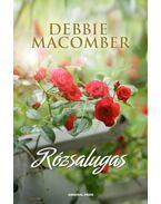 Rózsalugas - Debbie Macomber