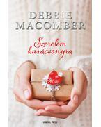 Szerelem karácsonyra - Debbie Macomber