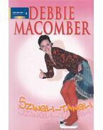 Szingli-tangli - Debbie Macomber