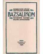 Bazsalikom - Modern szerb költők antológiája - Debreczeni József; Szenteleki Kornél (szerk.)