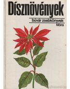 Dísznövények - Debreczy Zsolt
