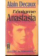 L'énigme Anastasia - Decaux, Alain