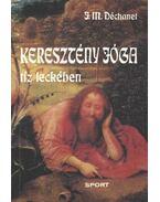 Keresztény jóga tíz leckében - Déchanet, M. J.