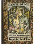 Das Leben, die Abenteuer und die Piratenzüge des berühmten Kapitän Singleton - Defoe, Daniel
