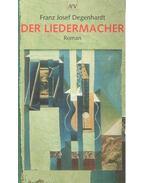 Der Liedermacher - Degenhardt, Franz Josef