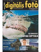 Digitális Fotó Magazin 2011. Június - Dékán István
