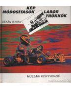 Képmódosítások, labortrükkök - Dékán István