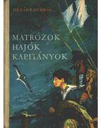 Matrózok, hajók, kapitányok - Dékány András
