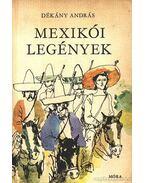 Mexikói legények - Dékány András