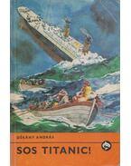 SOS Titanic! - Dékány András