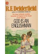 God is an Englishman - DELDERFIELD, R.F.