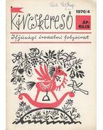 Kincskereső 1976/4 - Deme László