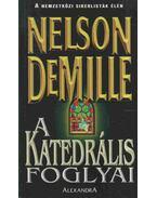A katedrális foglyai - Demille, Nelson