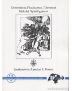 Demokrácia, Pluralizmus, Tolerancia - Lendvai L. Ferenc