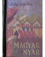 Magyar nyár (dedikált) - Dénes Gizella