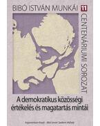 A demokratikus közösségi értékelés és magatartás mintái - Dénes Iván Zoltán