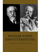 Magyar-zsidó identitásminták - Dénes Iván Zoltán