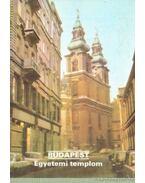 Budapest - Egyetemi templom - Dercsényi Balázs