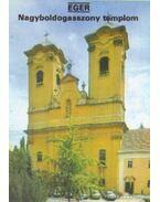 Eger - Nagyboldogasszony templom - Dercsényi Balázs