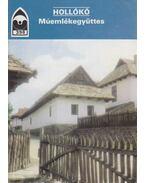 Hollókő - Műemlékegyüttes - Dercsényi Balázs