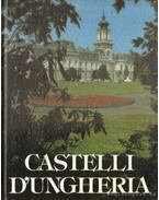 Castelli d'Ungheria - Dercsényi Balázs, Koppány Tibor, Örsi Károly