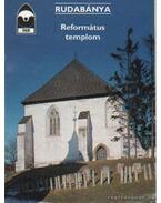 Rudabánya - Református templom - Dercsényi Balázs