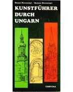 Kunstführer durch Ungarn - Dercsényi Dezső, Dercsényi Balázs