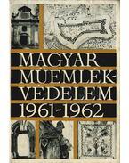 Magyar műemlékvédelem 1961-1962 - Dercsényi Dezső