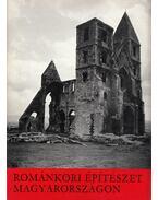 Románkori építészet Magyarországon - Dercsényi Dezső