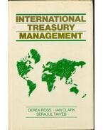 International Treasury Management - Derek Ross, Ian Clark, Serajul Taiyeb
