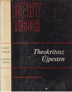 Theokritosz Újpesten II. kötet - Déry Tibor