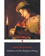 Meditations and Other Metaphysical Writings - Descartes, René