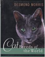 Cat Breeds of the World - Desmond Morris
